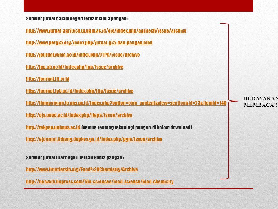 Sumber jurnal dalam negeri terkait kimia pangan : http://www