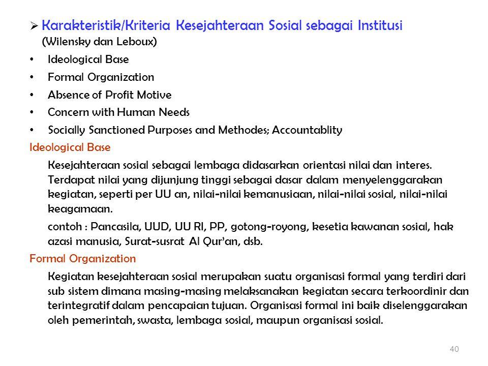 Karakteristik/Kriteria Kesejahteraan Sosial sebagai Institusi (Wilensky dan Leboux)