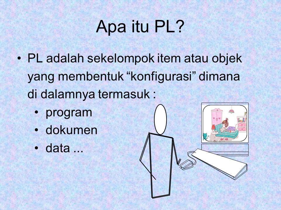 Apa itu PL PL adalah sekelompok item atau objek