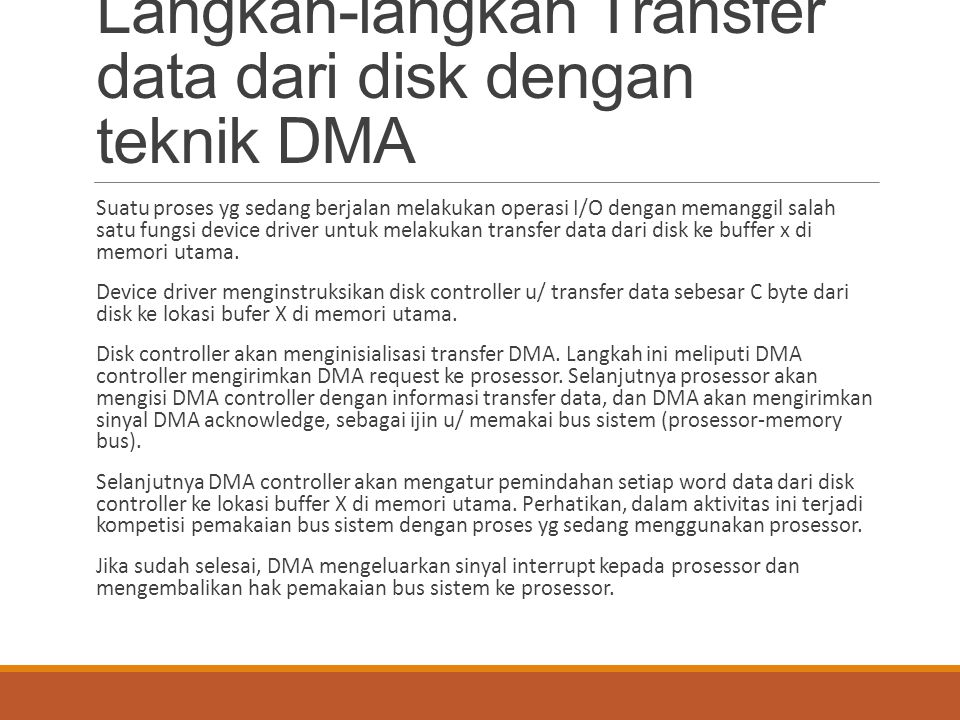 Langkah-langkah Transfer data dari disk dengan teknik DMA