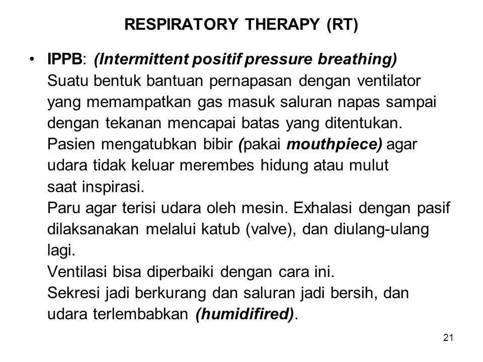 RESPIRATORY THERAPY (RT)