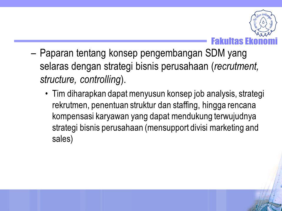 Paparan tentang konsep pengembangan SDM yang selaras dengan strategi bisnis perusahaan (recrutment, structure, controlling).