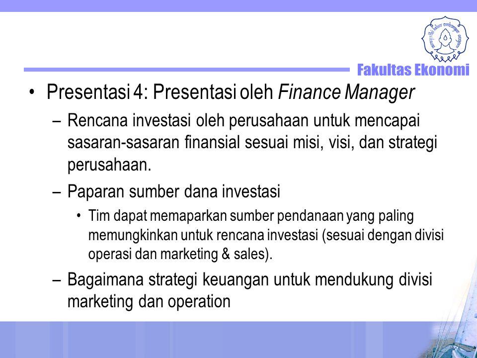 Presentasi 4: Presentasi oleh Finance Manager