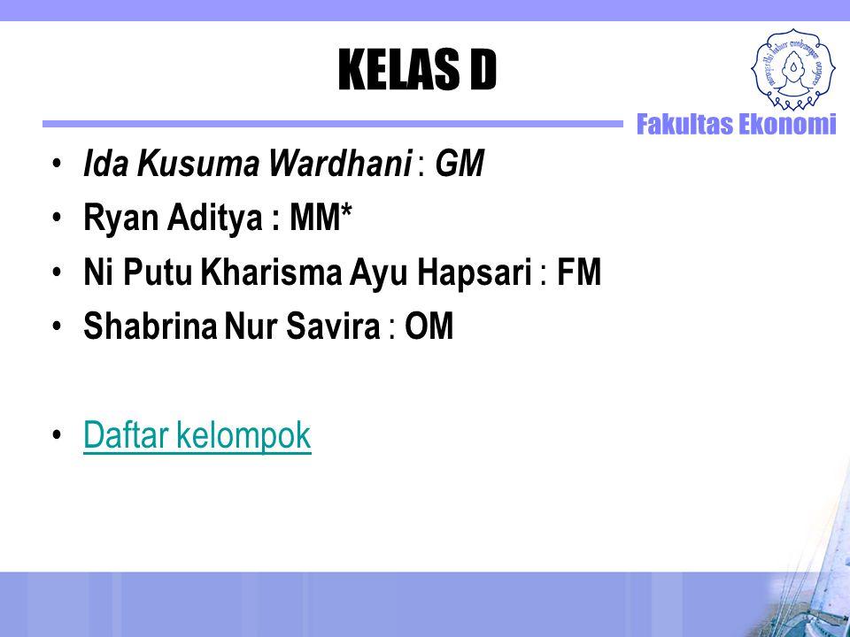 KELAS D Ida Kusuma Wardhani : GM Ryan Aditya : MM*