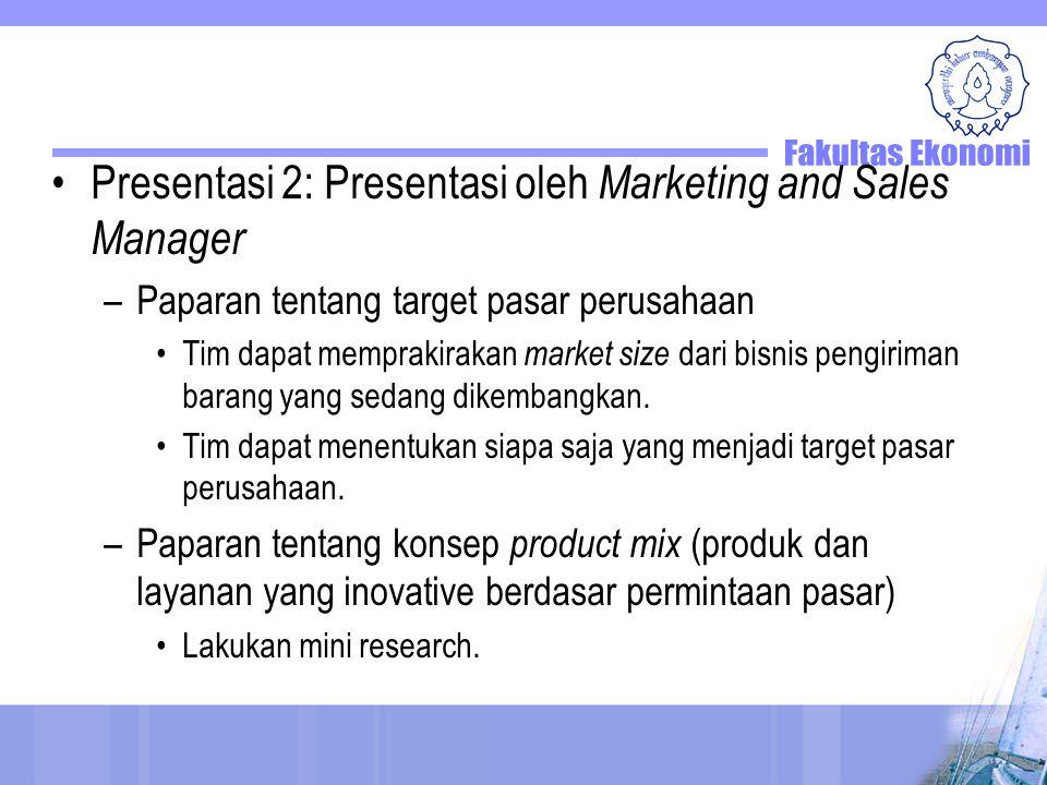 Presentasi 2: Presentasi oleh Marketing and Sales Manager