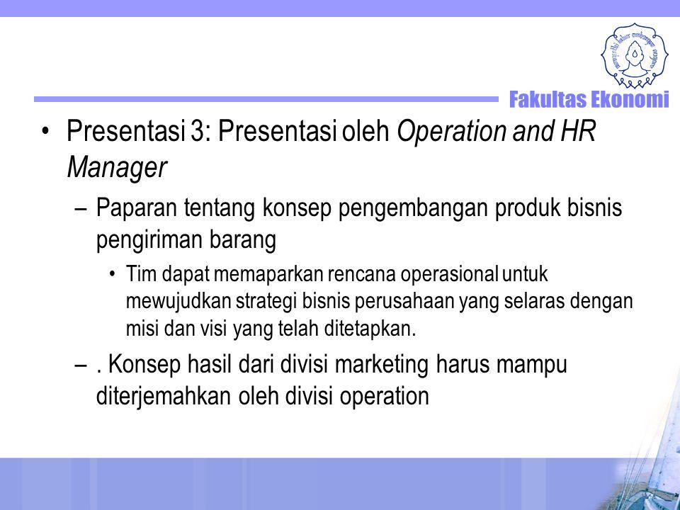 Presentasi 3: Presentasi oleh Operation and HR Manager