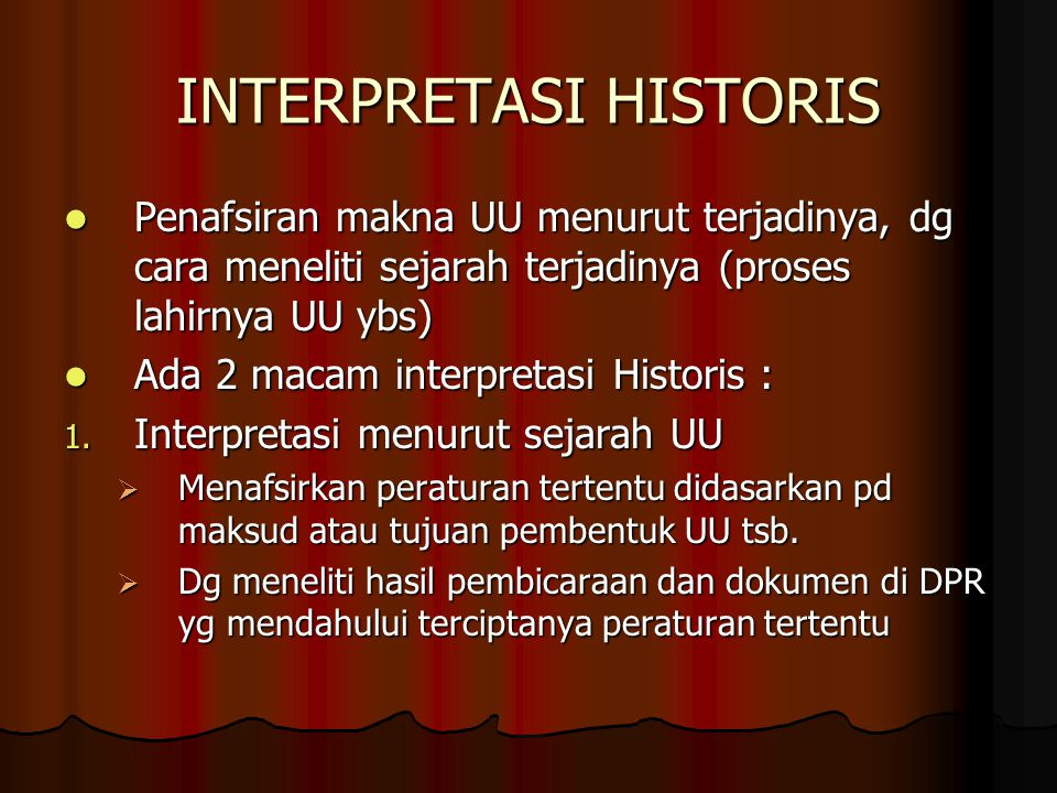 INTERPRETASI HISTORIS