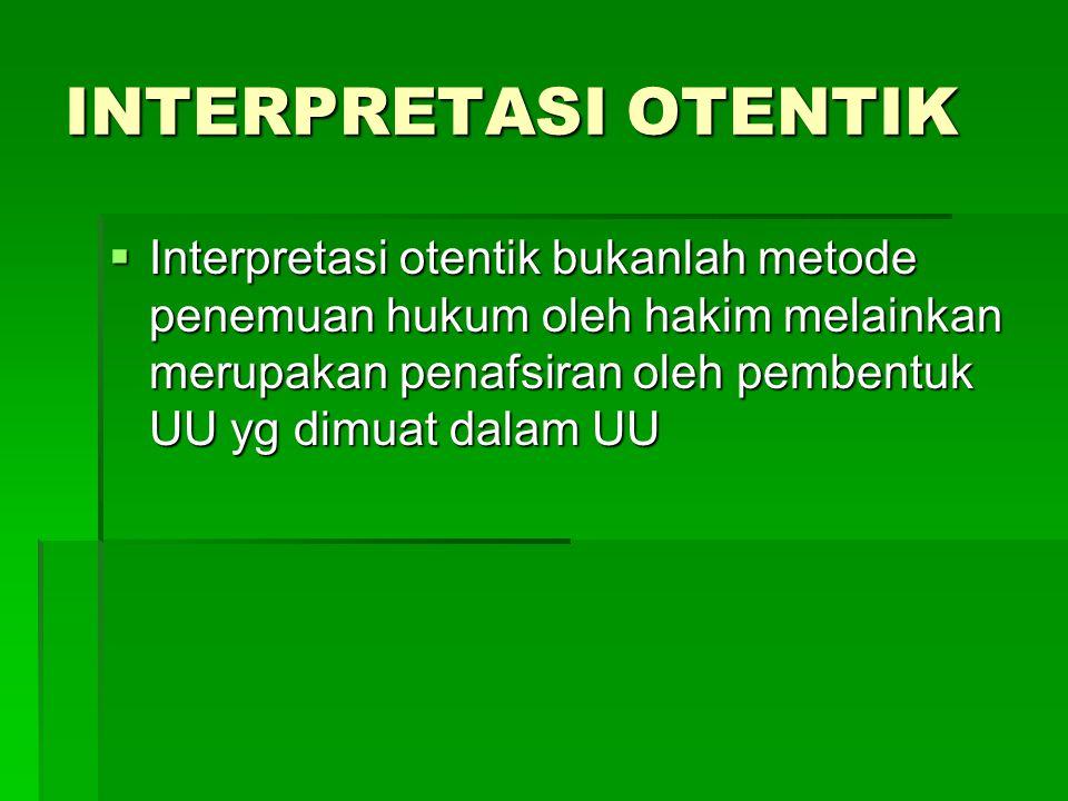 INTERPRETASI OTENTIK