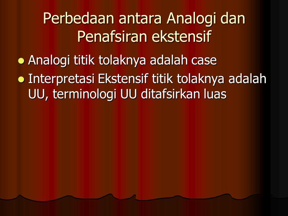 Perbedaan antara Analogi dan Penafsiran ekstensif