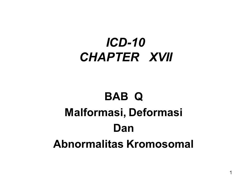 BAB Q Malformasi, Deformasi Dan Abnormalitas Kromosomal