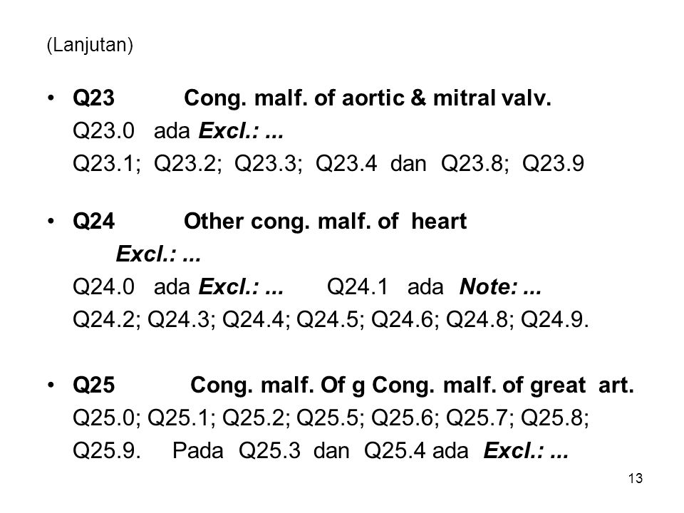 Q23 Cong. malf. of aortic & mitral valv. Q23.0 ada Excl.: ...