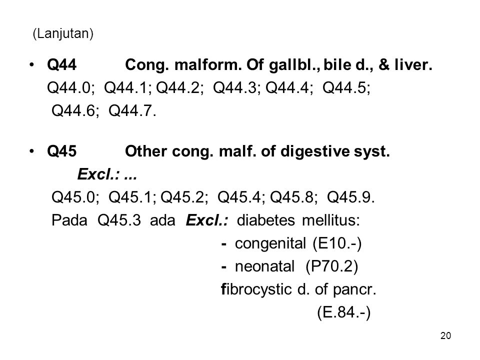 Q44 Cong. malform. Of gallbl., bile d., & liver.