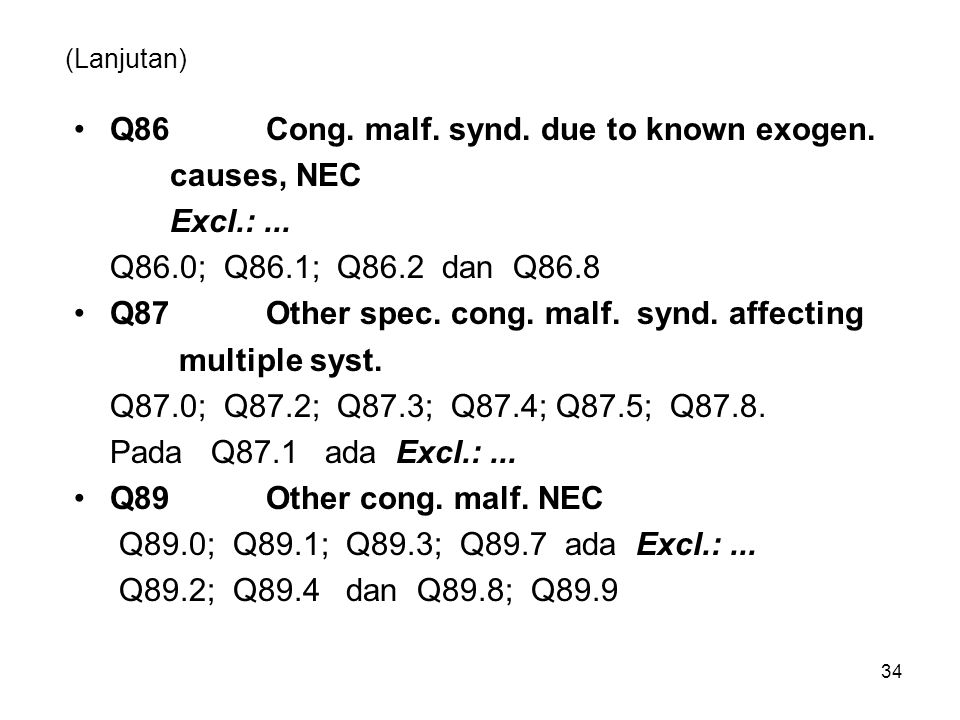 Q86 Cong. malf. synd. due to known exogen. causes, NEC Excl.: ...