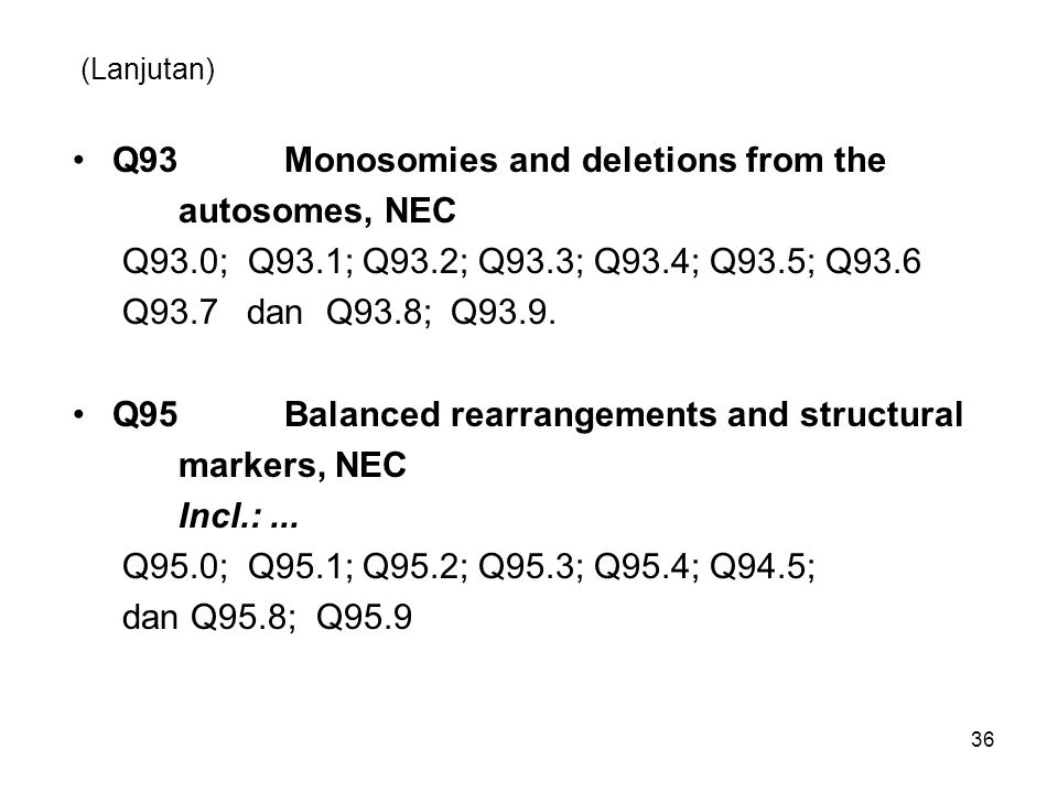 Q93 Monosomies and deletions from the autosomes, NEC