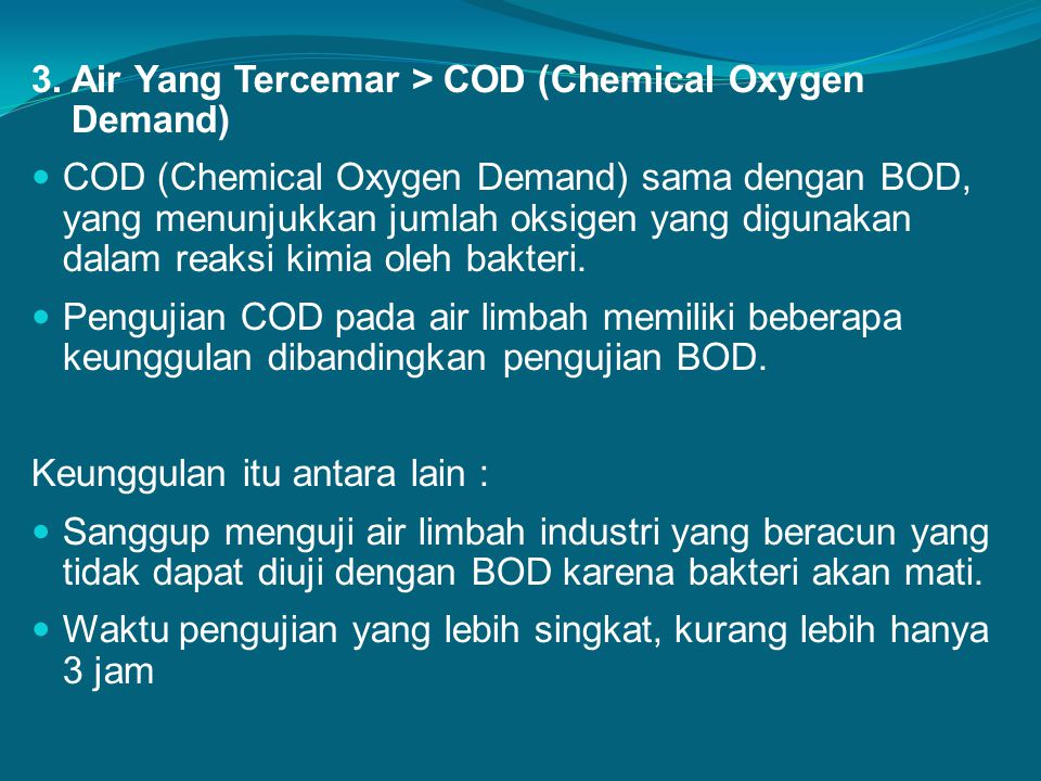 3. Air Yang Tercemar > COD (Chemical Oxygen Demand)