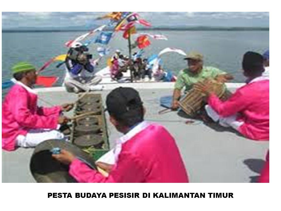PESTA BUDAYA PESISIR DI KALIMANTAN TIMUR