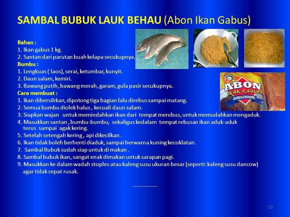 SAMBAL BUBUK LAUK BEHAU (Abon Ikan Gabus)