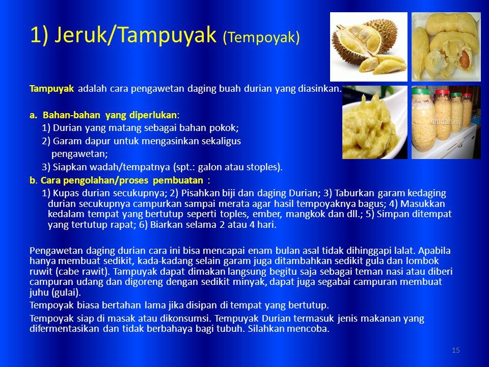 1) Jeruk/Tampuyak (Tempoyak)