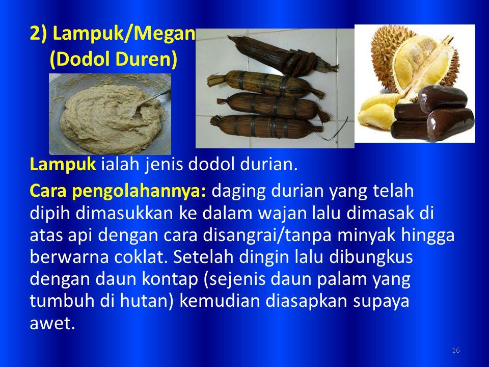 2) Lampuk/Megan (Dodol Duren)