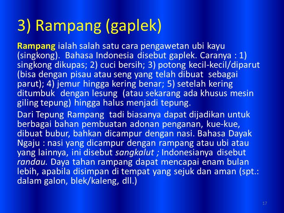 3) Rampang (gaplek)