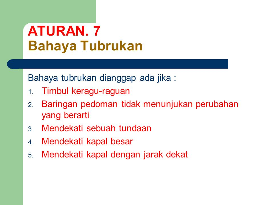 ATURAN. 7 Bahaya Tubrukan