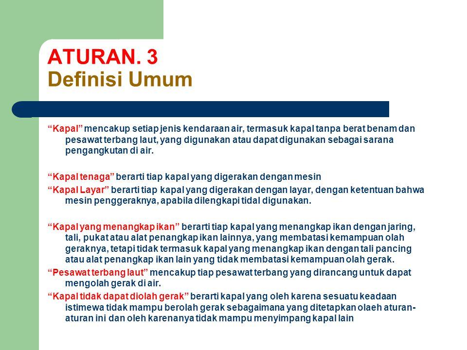 ATURAN. 3 Definisi Umum