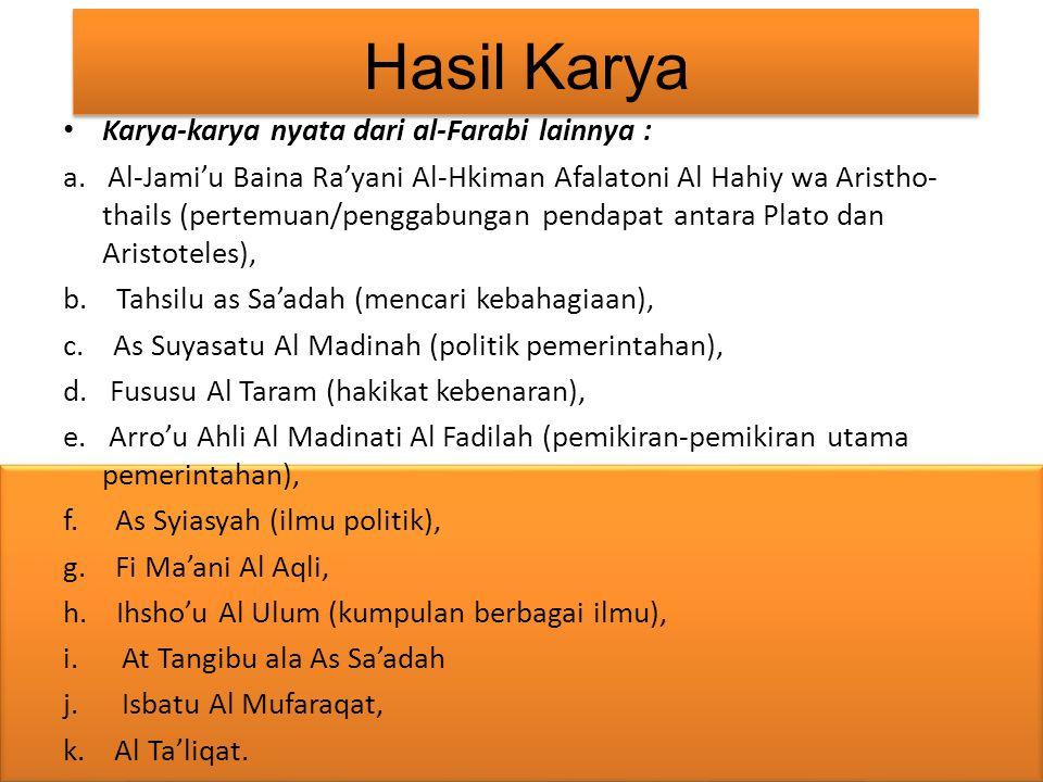 Hasil Karya Karya-karya nyata dari al-Farabi lainnya :