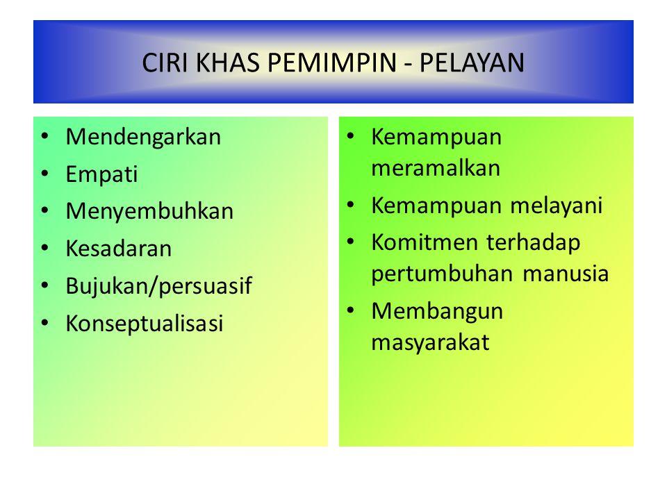 CIRI KHAS PEMIMPIN - PELAYAN