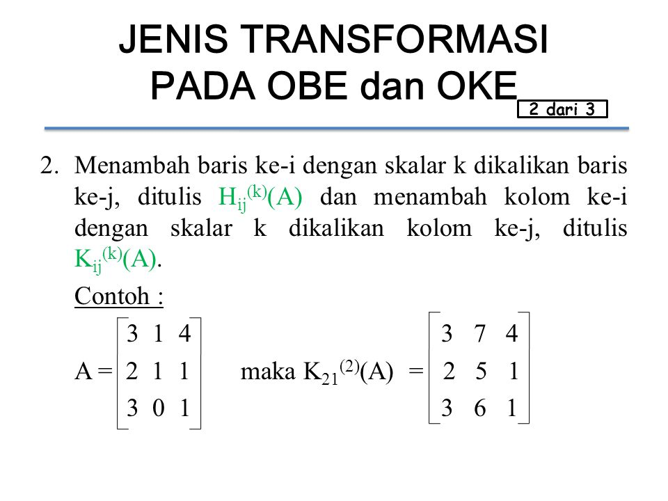 JENIS TRANSFORMASI PADA OBE dan OKE
