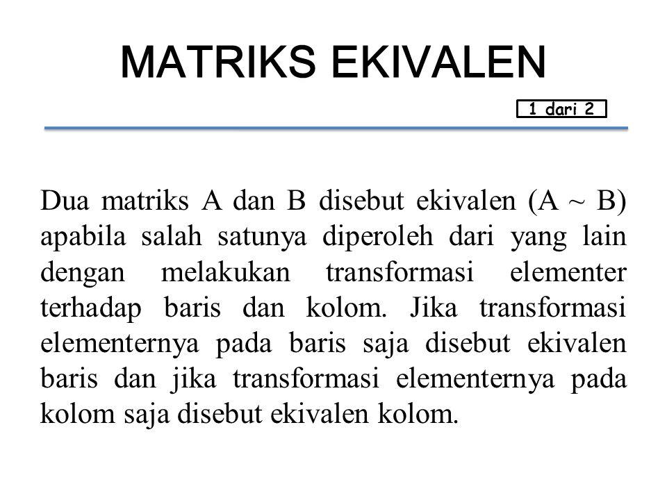 MATRIKS EKIVALEN 1 dari 2.