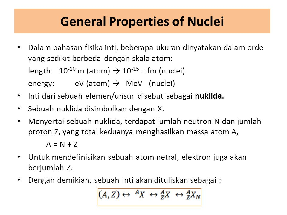 General Properties of Nuclei
