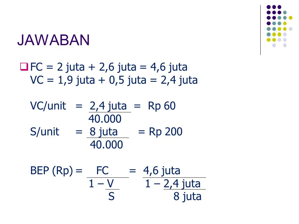 JAWABAN FC = 2 juta + 2,6 juta = 4,6 juta