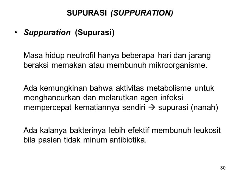 SUPURASI (SUPPURATION)