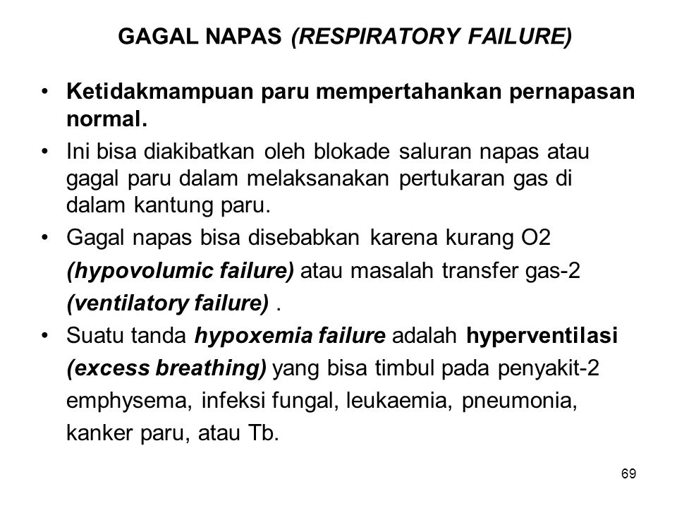GAGAL NAPAS (RESPIRATORY FAILURE)