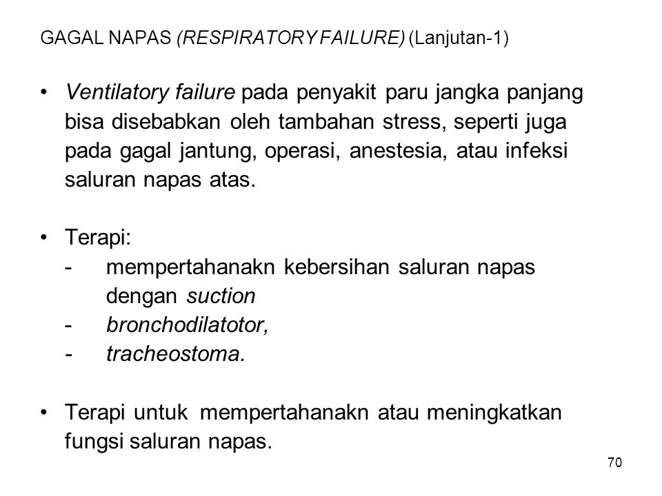 GAGAL NAPAS (RESPIRATORY FAILURE) (Lanjutan-1)