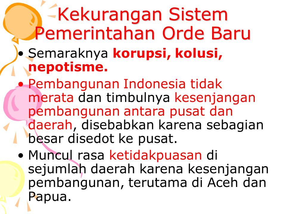 Kekurangan Sistem Pemerintahan Orde Baru