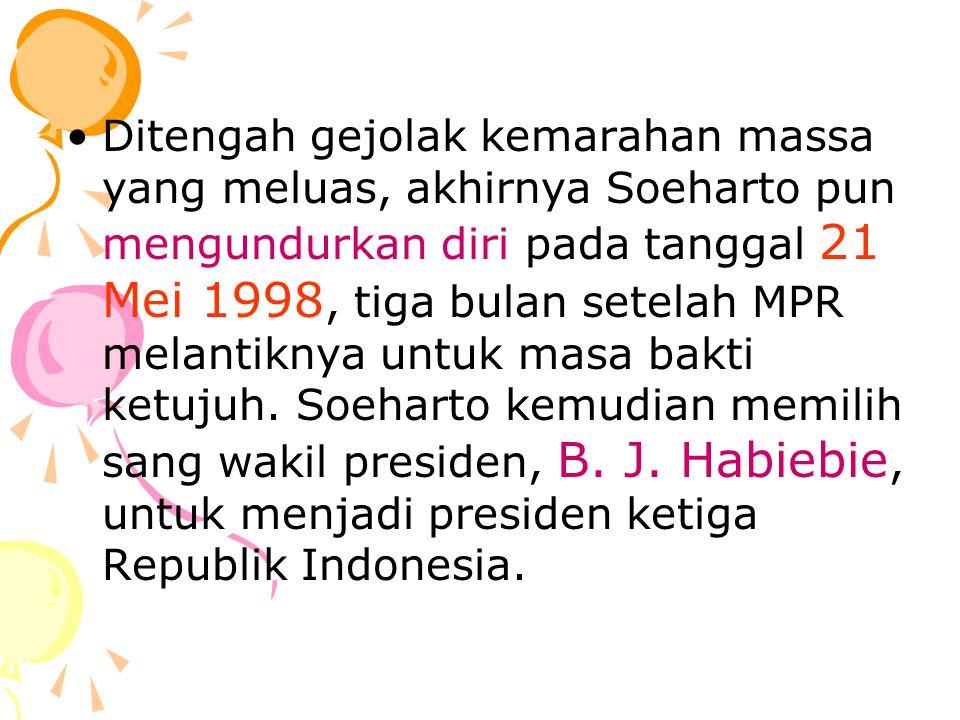 Ditengah gejolak kemarahan massa yang meluas, akhirnya Soeharto pun mengundurkan diri pada tanggal 21 Mei 1998, tiga bulan setelah MPR melantiknya untuk masa bakti ketujuh.