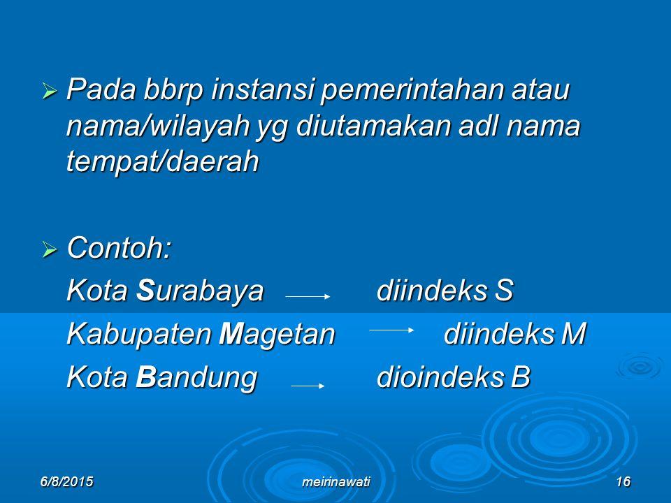 Kota Surabaya diindeks S Kabupaten Magetan diindeks M