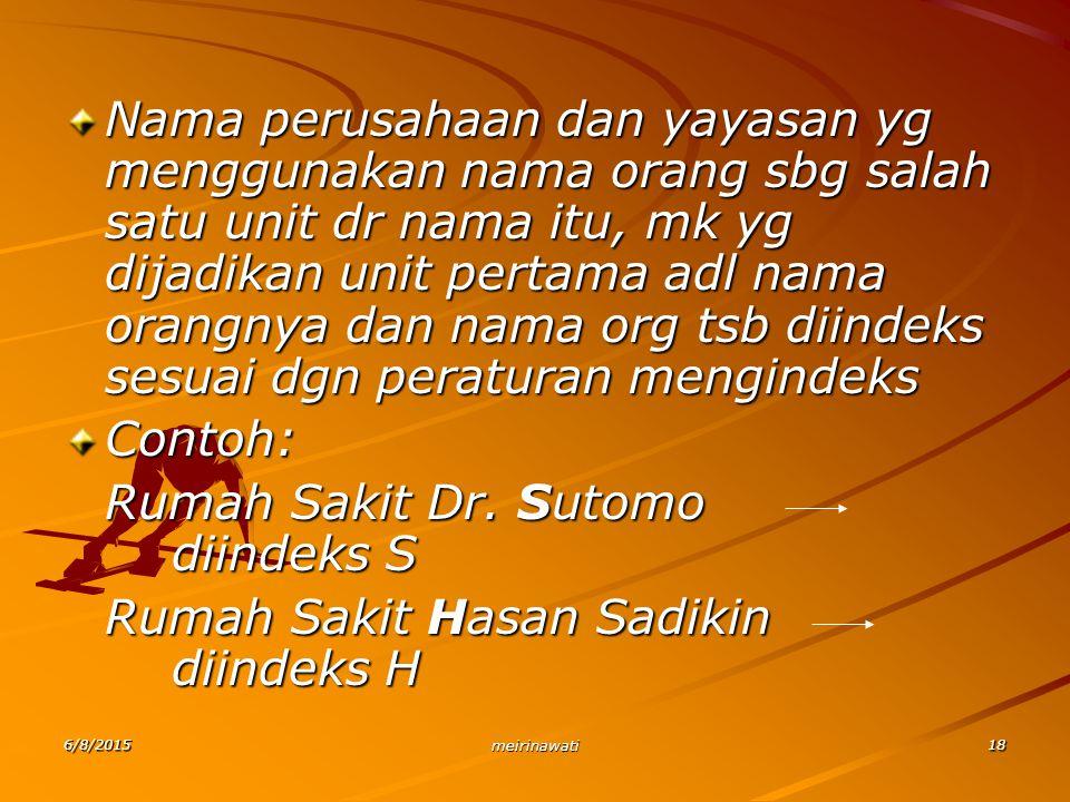 Rumah Sakit Dr. Sutomo diindeks S Rumah Sakit Hasan Sadikin diindeks H
