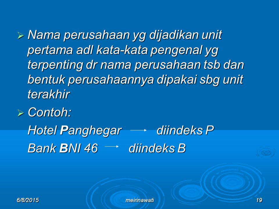 Hotel Panghegar diindeks P Bank BNI 46 diindeks B