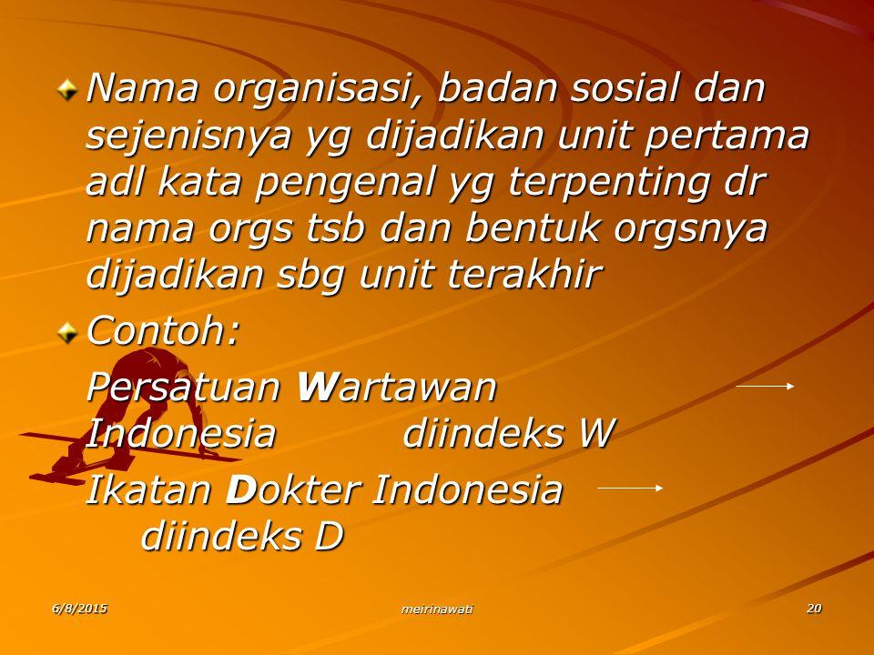 Persatuan Wartawan Indonesia diindeks W