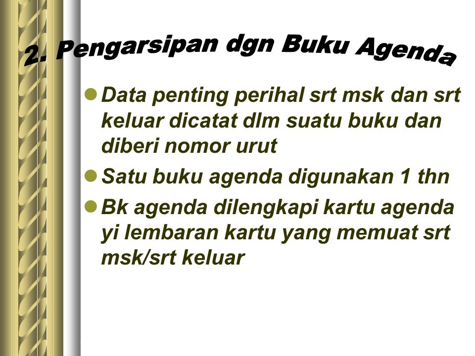 2. Pengarsipan dgn Buku Agenda