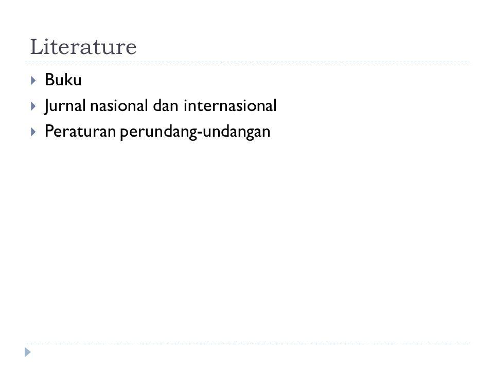 Literature Buku Jurnal nasional dan internasional