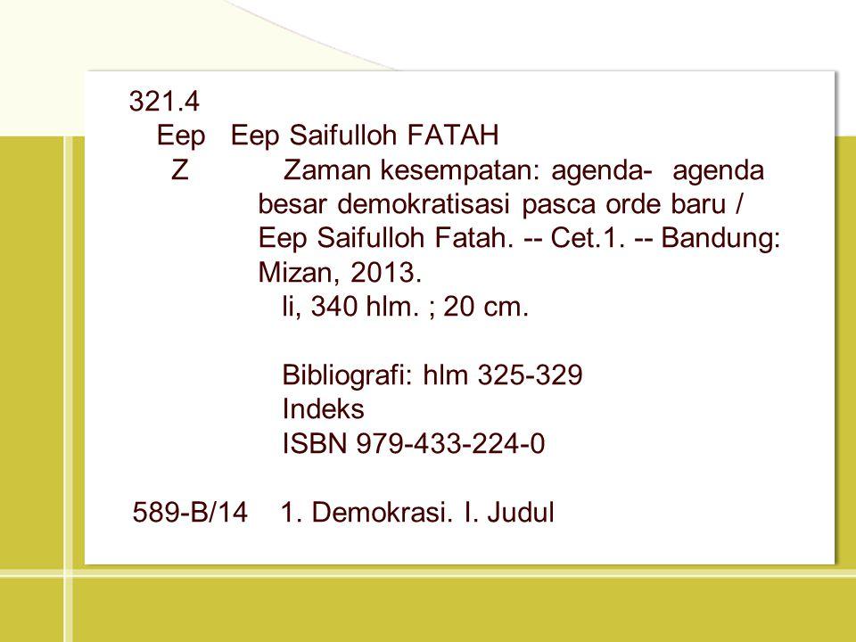 Eep Eep Saifulloh FATAH Z Zaman kesempatan: agenda- agenda