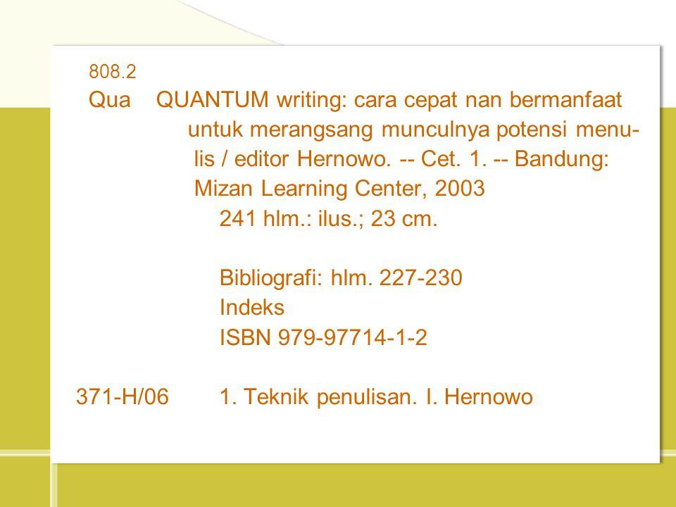 Qua QUANTUM writing: cara cepat nan bermanfaat