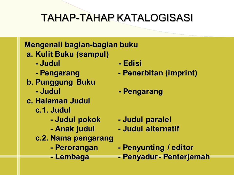 TAHAP-TAHAP KATALOGISASI
