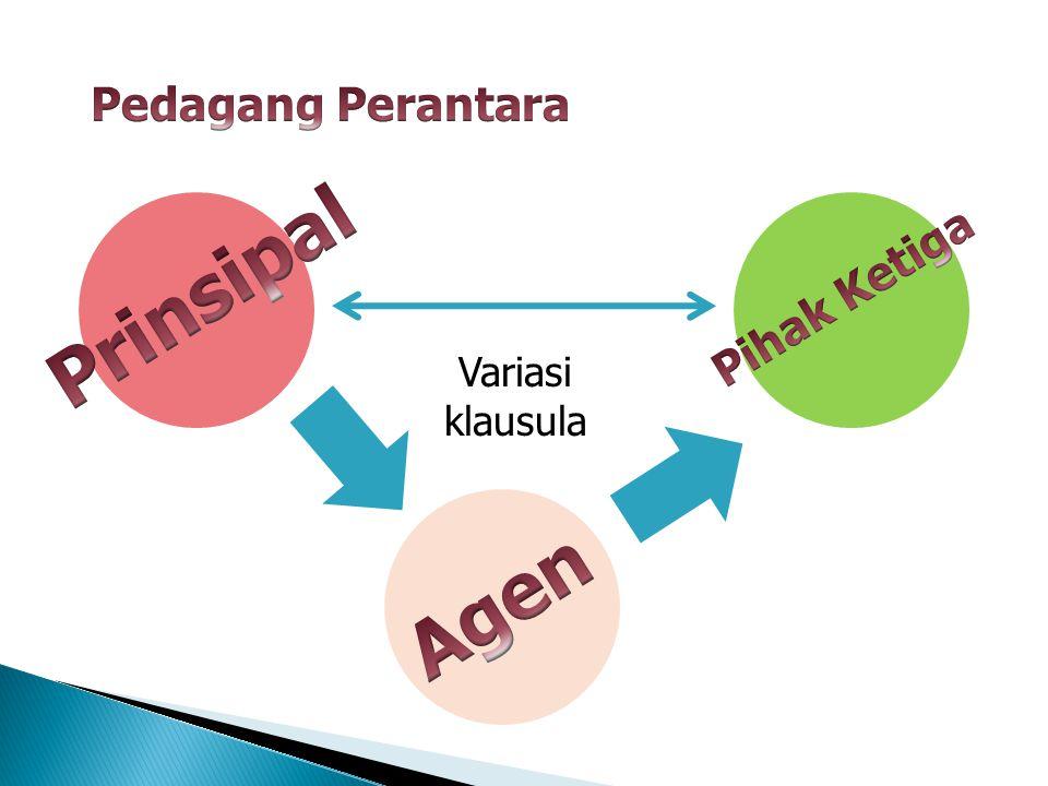 Pedagang Perantara Prinsipal Pihak Ketiga Variasi klausula Agen