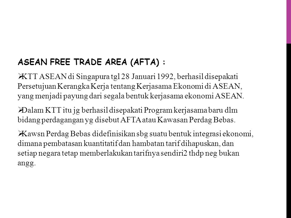 ASEAN FREE TRADE AREA (AFTA) :