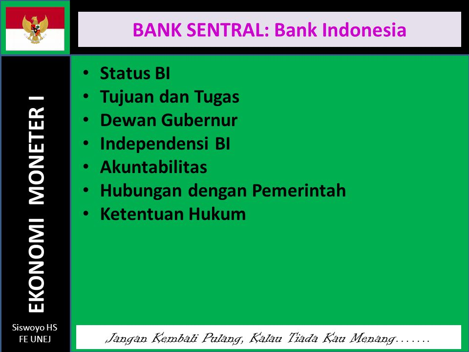 BANK SENTRAL: Bank Indonesia