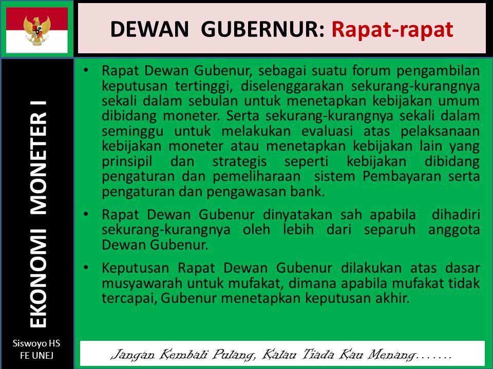 DEWAN GUBERNUR: Rapat-rapat